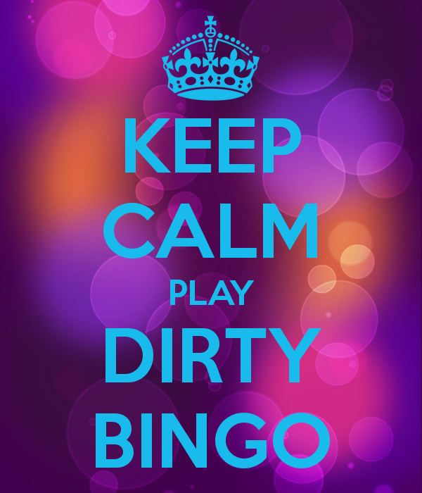 keep-calm-play-dirty-bingo